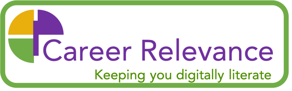 Career Relevance - keeping you digitally literate